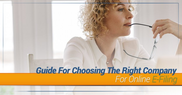 Guide For Choosing The Right Company For Online E-Filing
