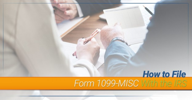 How to File Form 1099-MISC With the IRS